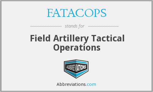 FATACOPS - Field Artillery Tactical Operations