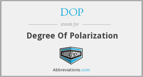 DOP - Degree Of Polarization