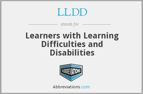 LLDD - Learners with Learning Difficulties and Disabilities