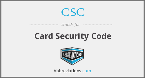 CSC - Card Security Code