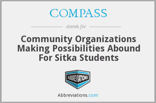COMPASS - Community Organizations Making Possibilities Abound For Sitka Students