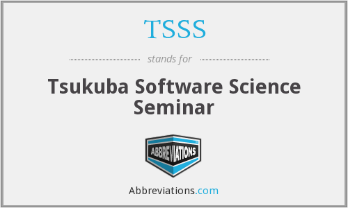 TSSS - Tsukuba Software Science Seminar