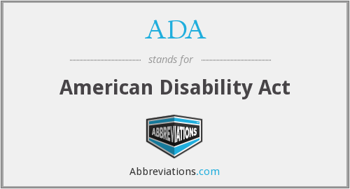 ADA - American Disability Act