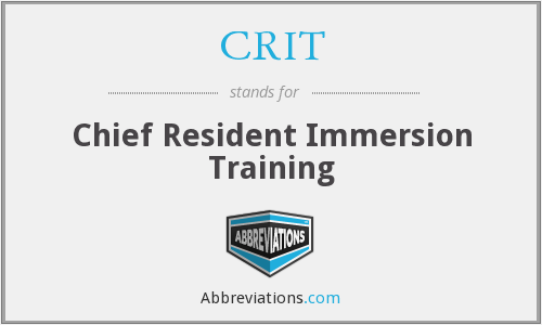 CRIT - Chief Resident Immersion Training