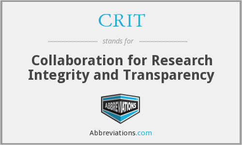 CRIT - Collaboration for Research Integrity and Transparency