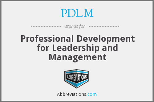 PDLM - Professional Development for Leadership and Management