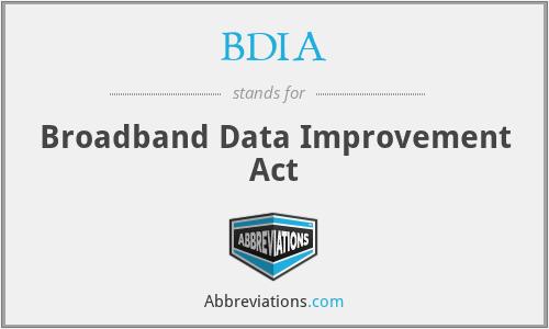 BDIA - Broadband Data Improvement Act
