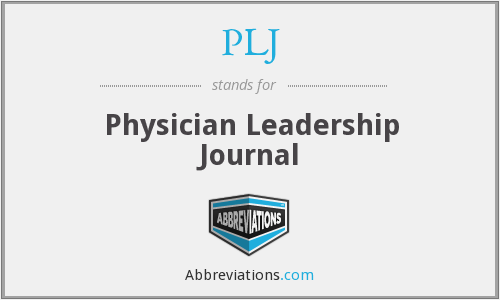 PLJ - Physician Leadership Journal