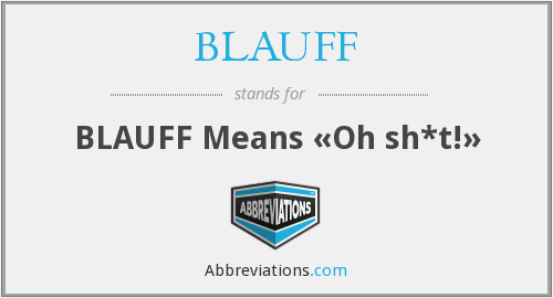 What does BLAUFF stand for?