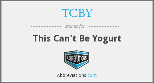 TCBY - This Can't Be Yogurt