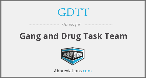 What does GDTT stand for?