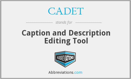 CADET - Caption and Description Editing Tool