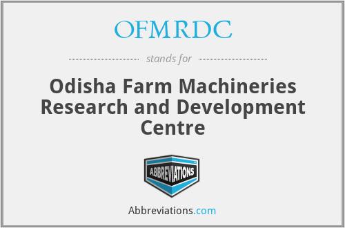 OFMRDC - Odisha Farm Machineries Research and Development Centre