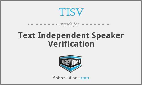TISV - Text Independent Speaker Verification