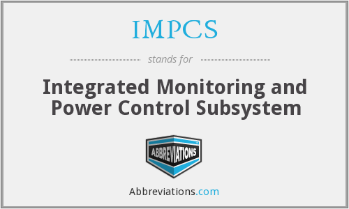 IMPCS - Integrated Monitoring and Power Control Subsystem