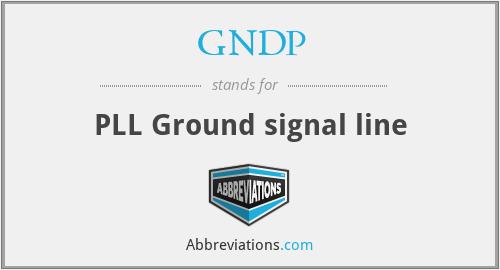 GNDP - PLL Ground signal line