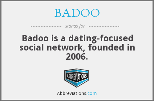 What does BADOO stand for?