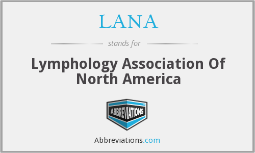 LANA - Lymphology Association Of North America