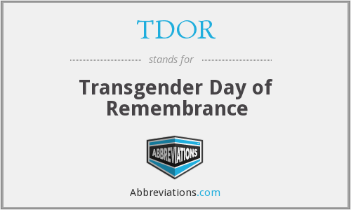 What is the abbreviation for transgender day of remembrance?