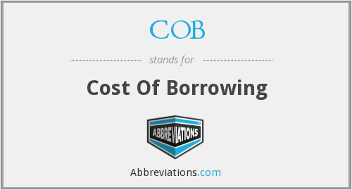 COB - Cost Of Borrowing
