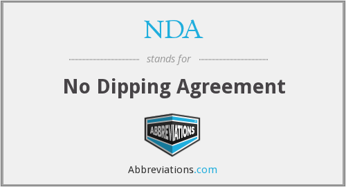 NDA - No Dipping Agreement