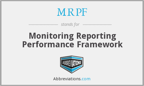 MRPF - Monitoring Reporting Performance Framework