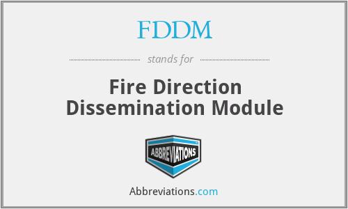 FDDM - Fire Direction Dissemination Module