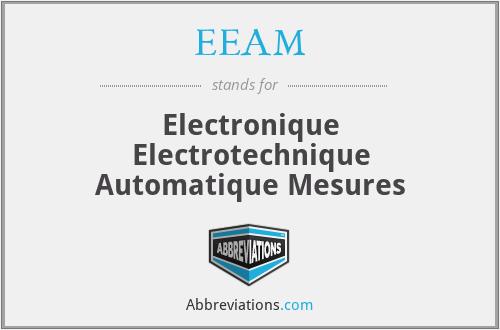 EEAM - Electronique Electrotechnique Automatique Mesures