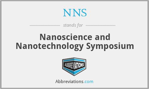NNS - Nanoscience and Nanotechnology Symposium