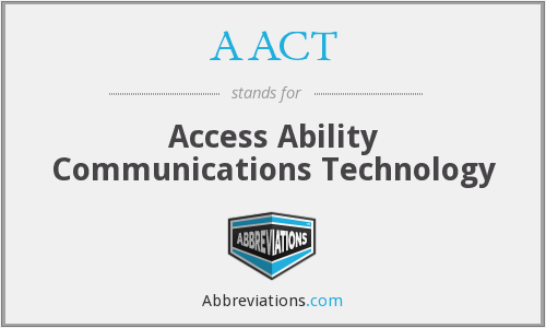 AACT - Access Ability Communications Technology