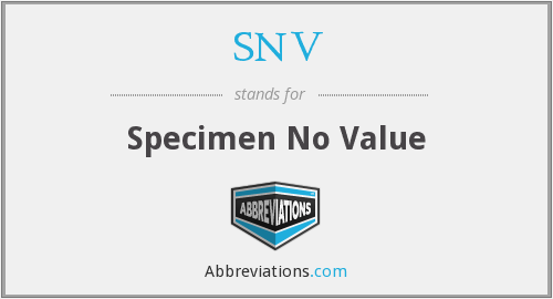 SNV - Specimen No Value