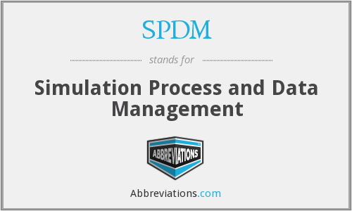SPDM - Simulation Process and Data Management