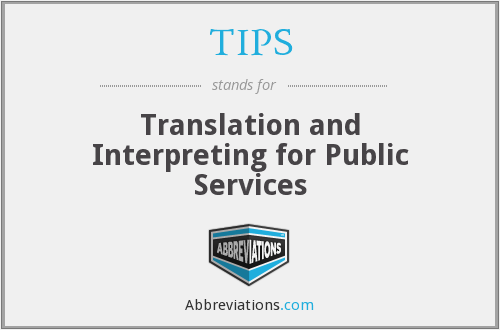 TIPS - Translation and Interpreting for Public Services