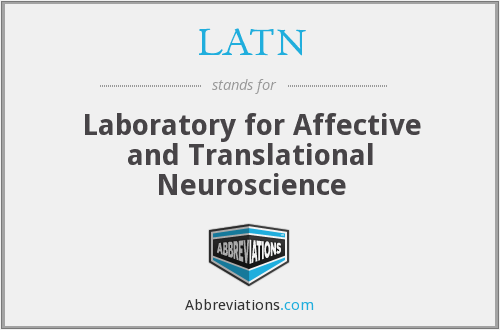 LATN - Laboratory for Affective and Translational Neuroscience