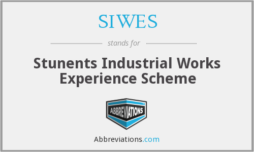 SIWES - Stunents Industrial Works Experience Scheme