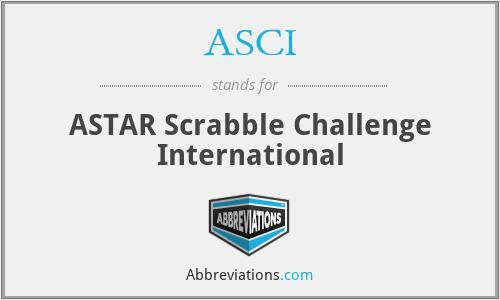 ASCI - ASTAR Scrabble Challenge International