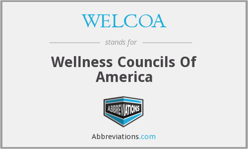 What does WELCOA stand for?
