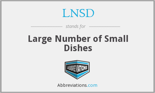 LNSD - Large Number of Small Dishes
