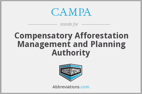 CAMPA - Compensatory Afforestation Management and Planning Authority