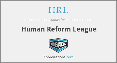HRL - Human Reform League