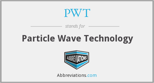 PWT - Particle Wave Technology