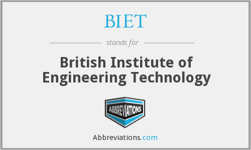 What does BIET stand for?