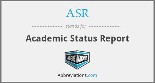 ASR - Academic Status Report