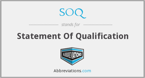 SOQ - Statement Of Qualification