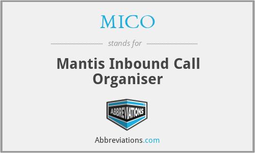 MICO - Mantis Inbound Call Organiser