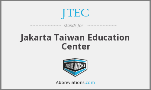 JTEC - Jakarta Taiwan Education Center