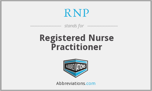 RNP - Registered Nurse Practitioner
