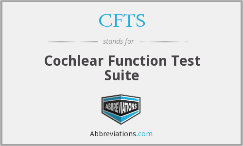 CFTS - Cochlear Function Test Suite
