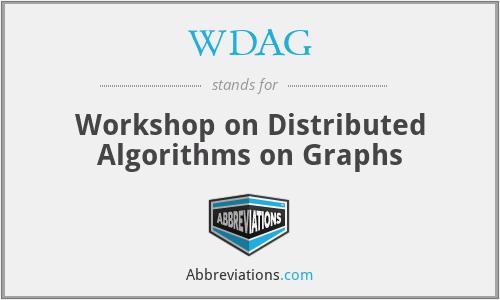 WDAG - Workshop on Distributed Algorithms on Graphs