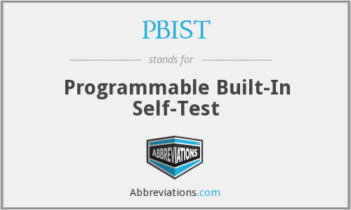 What does PBIST stand for?
